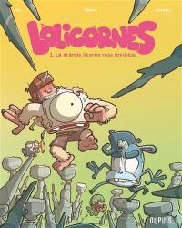 Lolicornes. Volume 2, La grande licorne rose invisible