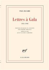 Lettres à Gala
