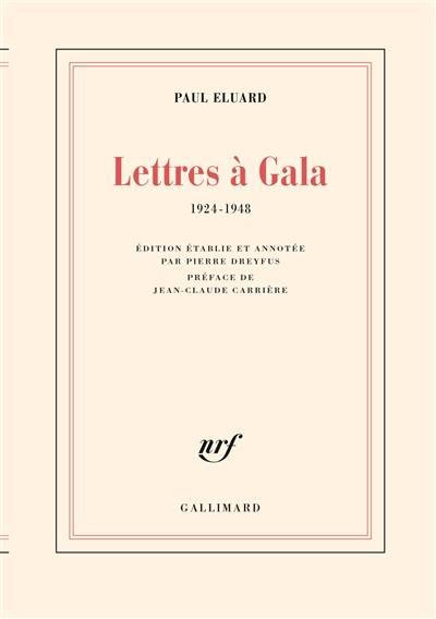 Lettres à Gala : 1924-1948