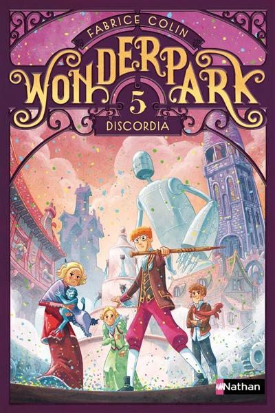Wonderpark. Volume 5, Discordia