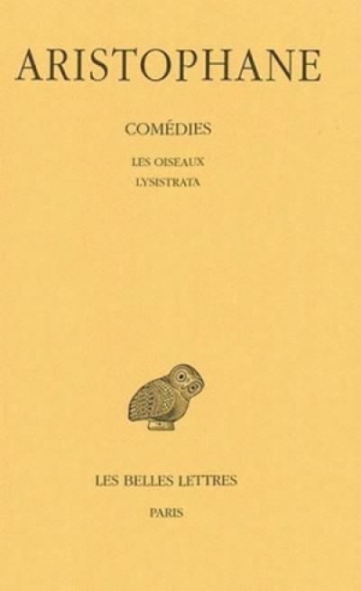 Comédies. Volume 3, Les oiseaux