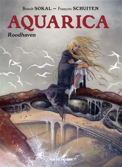 Aquarica. Volume 1, Roodhaven