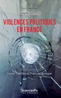 Violences politiques en France : de 1986 à nos jours