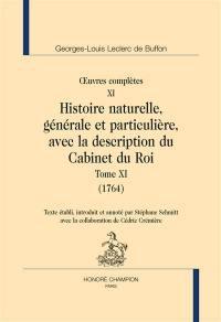 Oeuvres complètes, Volume 11, Histoire naturelle, générale et particulière, avec la description du Cabinet du roi. Volume 11, 1764