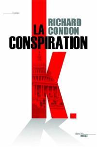 La conspiration K