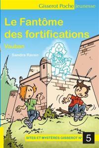 Le fantôme des fortifications Vauban