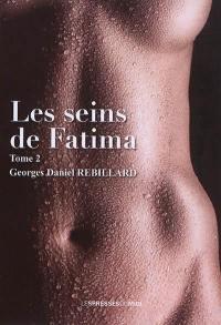 Les seins de Fatima. Volume 2, Retour au Paradis