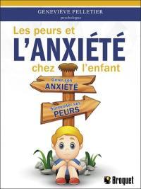 Les peurs et l'anxiété chez l'enfant