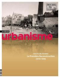 Urbanisme, hors-série. n° 70, Hauts-de-France