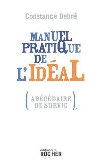 Manuel pratique de l'idéal