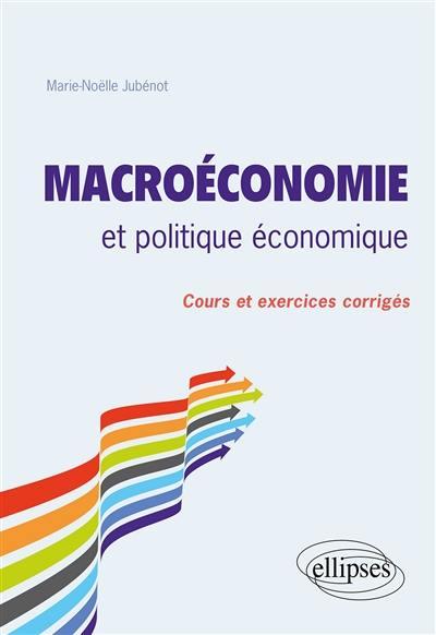 Macroéconomie et politique économique