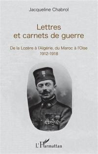 Lettres et carnets de guerre