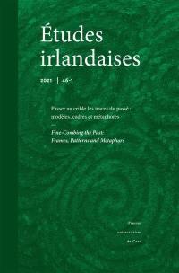 Etudes irlandaises. n° 46-1, Passer au crible les traces du passé