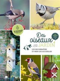 Des oiseaux dans votre jardin