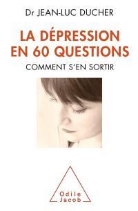 La dépression en 60 questions
