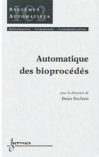 Automatique des bioprocédés