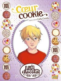 Les filles au chocolat. Volume 6, Coeur cookie