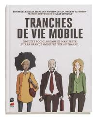 Tranches de vie mobile