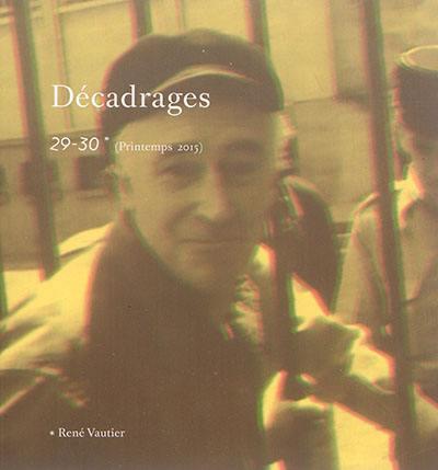 Décadrages. n° 29-30, René Vautier