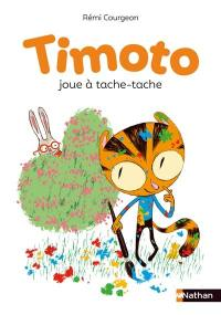 Timoto. Timoto joue à tache-tache