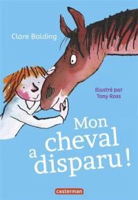 Mon cheval a disparu !