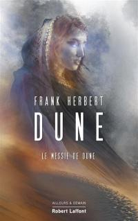 Le cycle de Dune. Volume 2, Le messie de Dune