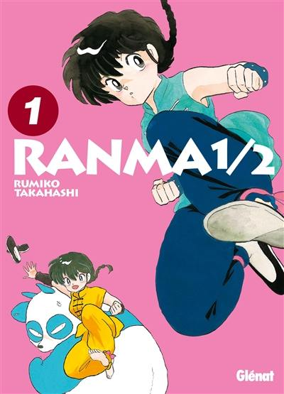 Ranma 1-2 : édition originale. Volume 1