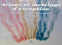 Avions et meetings d'exception