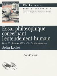 Essai philosophique concernant l'entendement humain, livre IV, chap. XIX, De l'enthousiasme, John Locke