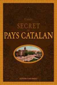Guide secret du pays catalan