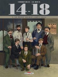 14-18. Volume 1, Le petit soldat