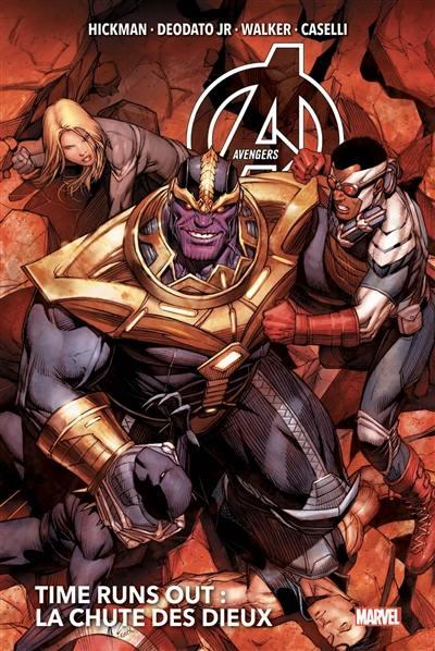Avengers. Volume 4, La chute des dieux