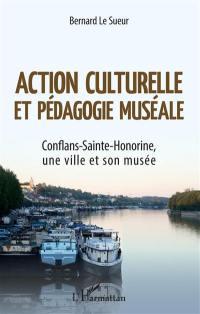 Action culturelle et pédagogie muséale