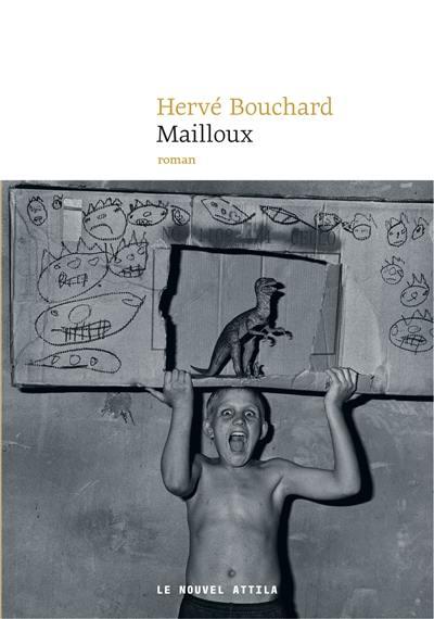 Mailloux : histoires de novembre et de juin