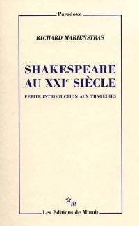 Shakespeare au XXIe siècle