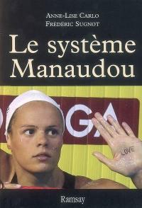 Le système Manaudou
