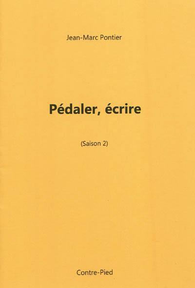 Pédaler, écrire. Vol. Saison 2. Les coureurs