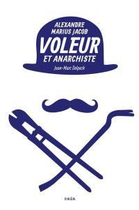 Voleur et anarchiste