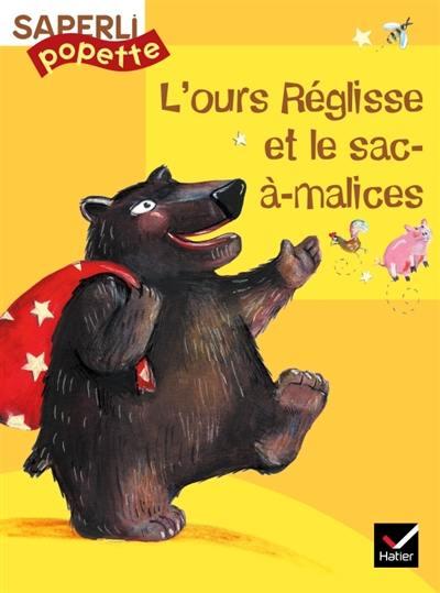 L'ours Réglisse et le sac-à-malices
