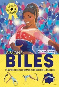 L'école des champions, Simone Biles