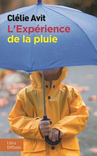 L'expérience de la pluie