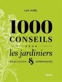 1.000 conseils pour les jardiniers débutants & expérimentés