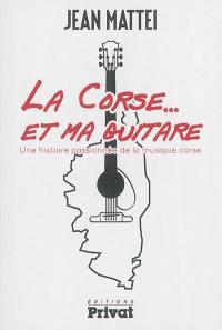 La Corse... et ma guitare