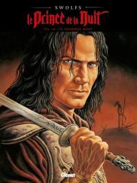 Le prince de la nuit. Volume 7, La première mort