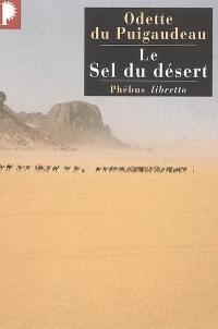 Le sel du désert : récit