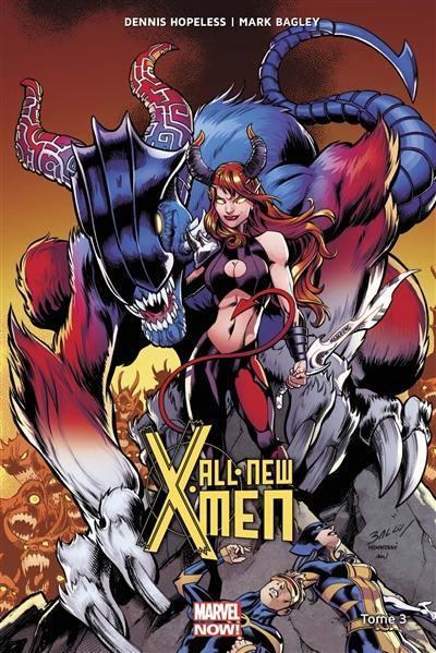All-New X-Men. Vol. 3. La fureur de l'enfer