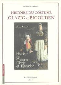 Histoire du costume Glazig et Bigouden