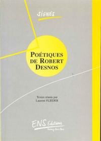 Poétiques de Robert Desnos