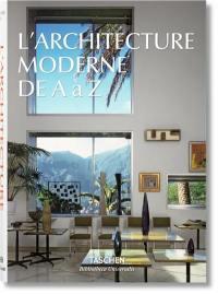 L'architecture moderne de A à Z