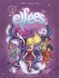 Les elfées. Volume 12,